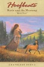 Hoofbeats:  Katie and the Mustang Book 4