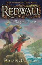 The Rogue Crew:  A Tale of Redwall