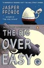 The Big Over Easy:  A Nursery Crime