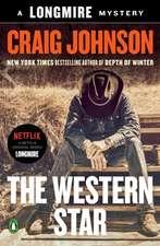 The Western Star: A Longmire Mystery