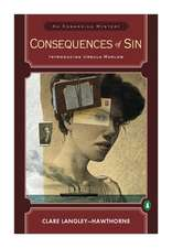 Consequences of Sin:  An Edwardian Mystery