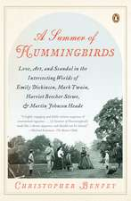 A Summer of Hummingbirds:  Love, Art, and Scandal in the Intersecting Worlds of Emily Dickinson, Mark Twain, Harriet Beecher Stowe, and Martin Jo