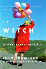 The Witch: And Other Tales Retold