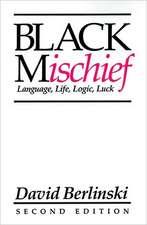 Black Mischief: Language, Life, Logic, Luck - Second Edition