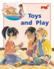 Toys and Play PM PLUS Non Fiction Level 5&6 Play Red