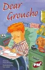 Dear Groucho PM PLUS Chapter Books Level 27 Set A Ruby: PM Plus Chapter Books Ruby Set A