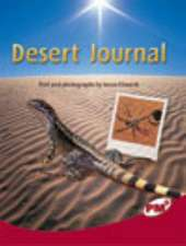 Desert Journal PM Plus Non Fiction Level 27&28 Ruby: Our Changing Environment