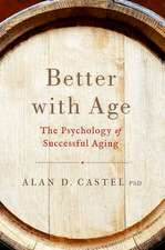 Better With Age: The Psychology of Successful Aging
