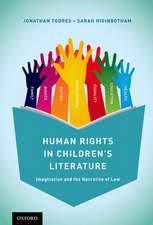Human Rights in Children's Literature: Imagination and the Narrative of Law