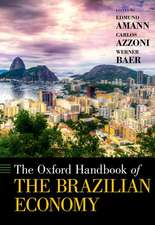 The Oxford Handbook of the Brazilian Economy