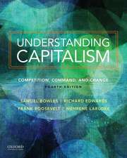 Understanding Capitalism: Competition, Command, and Change
