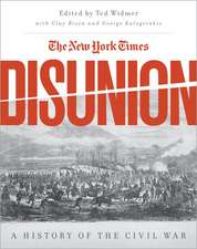 The New York Times' Disunion: A History of the Civil War
