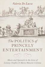 The Politics of Princely Entertainment