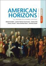 American Horizons: U.S. History in a Global Context, Volume I