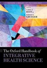 The Oxford Handbook of Integrative Health Science