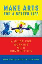 Make Arts for a Better Life