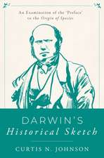 Darwin's Historical Sketch: An Examination of the 'Preface' to the Origin of Species
