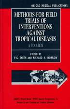 Methods for Field Trials of Interventions against Tropical Diseases: A `Toolbox'