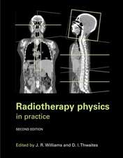 Radiotherapy Physics: In Practice