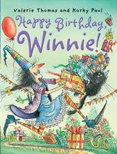 Happy Birthday, Winnie!:  Valerie Thomas and Korky Paul