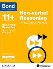 Bond 11+: Non-verbal Reasoning: Up to Speed Papers: 9-10 years