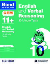 Bond 11+: English & Verbal Reasoning: CEM 10 Minute Tests: 10-11 years
