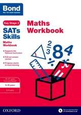 Bond SATs Skills: Maths Workbook 9-10 Years