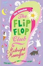 Richardson, E: The Flip-Flop Club 3: Midnight Messages