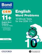 Bond 11+: CEM English Word Problems 10 Minute Tests: 10-11 Years