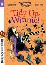 Read with Oxford: Stage 5: Winnie and Wilbur: Tidy Up, Winnie!