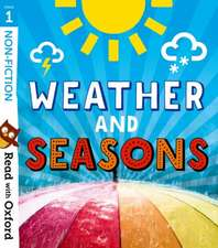 Read with Oxford: Stage 1: Non-fiction: Weather and Seasons