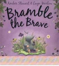 Bramble the Brave. Amber Stewart & Layn Marlow:  Poems about Football
