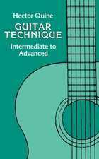 Guitar Technique: Intermediate to Advanced