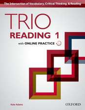Trio Reading: Level 1: Student Book with Online Practice