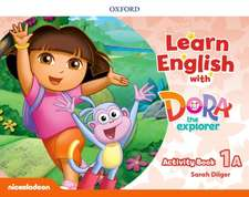 Learn English with Dora the Explorer: Level 1: Activity Book A