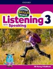 Oxford Skills World: Level 3: Listening with Speaking Student Book / Workbook
