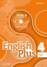 English Plus: Level 4: Teacher's Book with Teacher's Resource Disk and access to Practice Kit