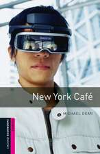 Oxford Bookworms Library: Starter Level:: New York Café