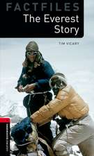 Oxford Bookworms Library Factfiles: Level 3:: The Everest Story