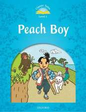 Classic Tales Second Edition: Level 1: Peach Boy
