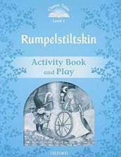 Classic Tales Second Edition: Level 1: Rumplestiltskin Activity Book & Play