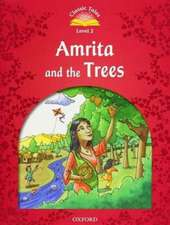 Classic Tales Second Edition: Level 2: Amrita and the Trees e-Book & Audio Pack