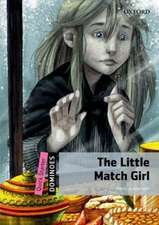 Dominoes: Quick Starter: The Little Match Girl Pack