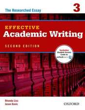 Effective Academic Writing Second Edition: 3: Student Book