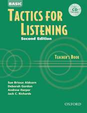 Tactics for Listening: Basic Tactics for Listening, Second Edition: Teacher's Book with Audio CD