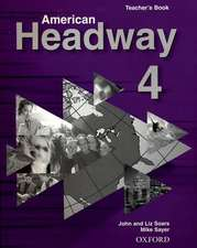 American Headway 4: Teacher's Book (Including Tests)