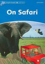 Dolphin Readers Level 1: On Safari