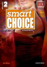 Smart Choice: Level 2: Student Book with Online Practice