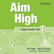 Aim High Level 1 Class Audio CD: A new secondary course which helps students become successful, independent language learners.