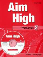 Aim High Level 2 Workbook & CD-ROM: A new secondary course which helps students become successful, independent language learners.